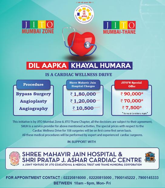 JITO Mumbai Zone & Thane Chapter has launched Cardiac Wellness Drive – 'Dil Aapka, Khayal Humara' with an aim to make healthcare accessible to one and all